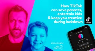 Andrew Dobbie How Tiktok Can Save Parents And Kids And Keep You Creative During Lockdown